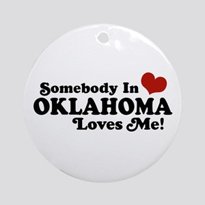 Somebody in Oklahoma Loves Me Ornament (Round)