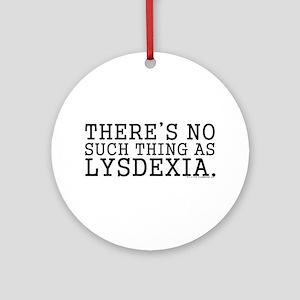 Lysdexia Ornament (Round)
