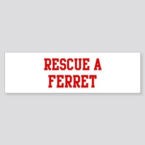 Rescue Ferret Bumper Sticker
