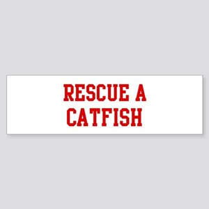 Rescue Catfish Bumper Sticker