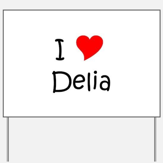 Cool Delia Yard Sign