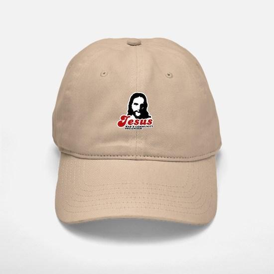 Jesus was a community organizer Baseball Baseball Cap