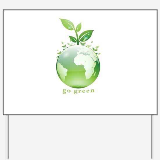 Green World Yard Sign
