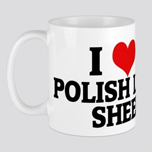 I Love My Polish Lowland Shee Mug