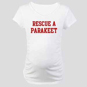 Rescue Parakeet Maternity T-Shirt