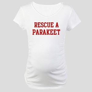 Rescue Parakeet Maternity T-Shirt