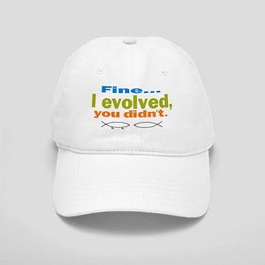 Fine... I evolved, you didn't Cap