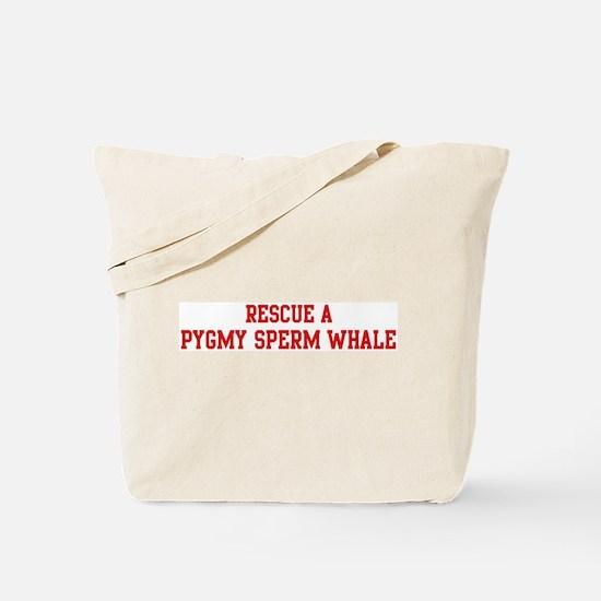 Rescue Pygmy Sperm Whale Tote Bag