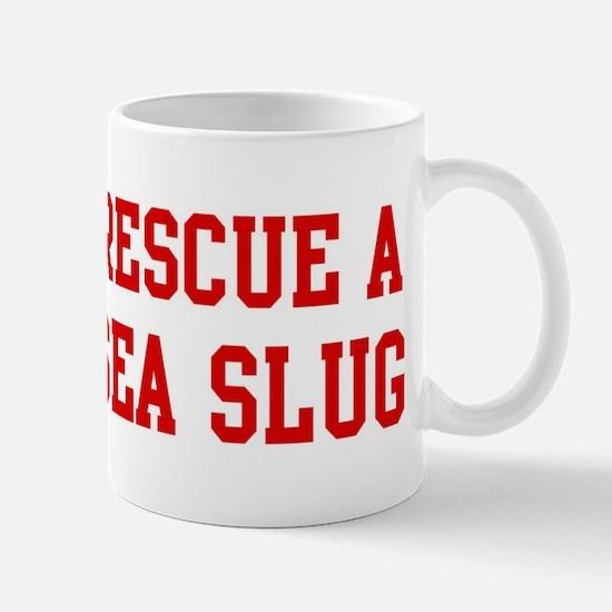 Rescue Sea Slug Mug