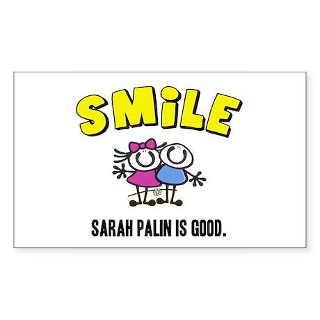 SMILE, SARAH PALIN IS GOOD Rectangle Sticker