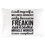 freakin awesome wellness Pillow Case