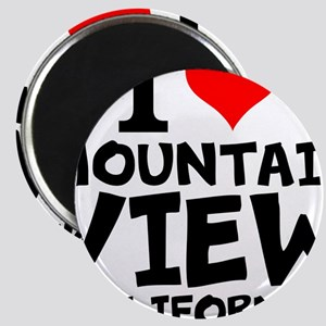I Love Mountain View, California Magnets