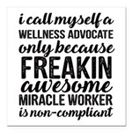 freakin awesome wellness Square Car Magnet 3