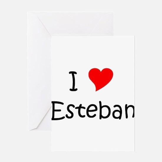 Unique Esteban Greeting Card