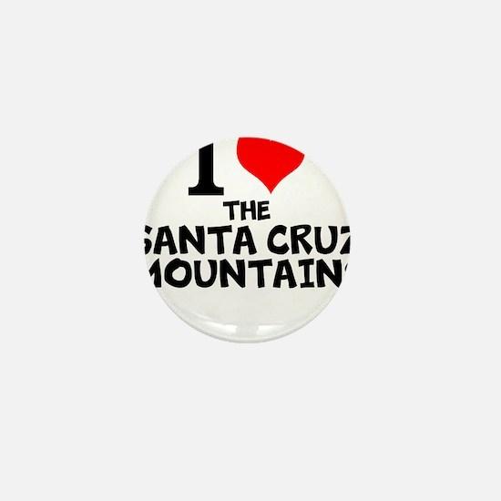 I Love The Santa Cruz Mountains Mini Button