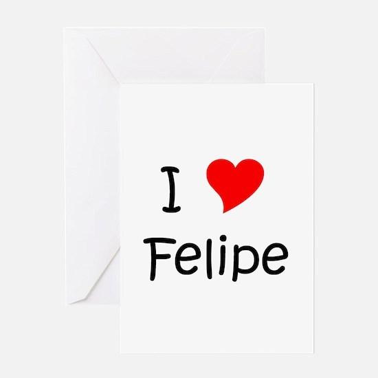 Unique Felipe Greeting Card