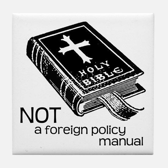 Not a Foreign Policy Manual Tile Coaster