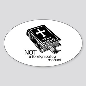 Not a Foreign Policy Manual Oval Sticker