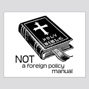 Not a Foreign Policy Manual Small Poster