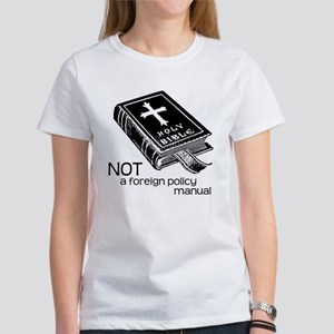 Not a Foreign Policy Manual Women's T-Shirt