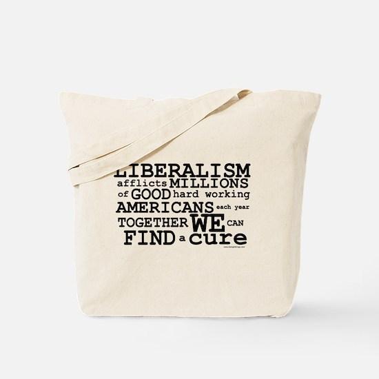 Cure Liberalism Tote Bag