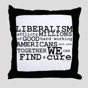 Cure Liberalism Throw Pillow