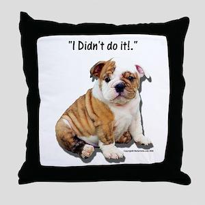 I Didn't Do It Throw Pillow