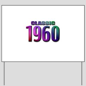 Classic 1960 Yard Sign