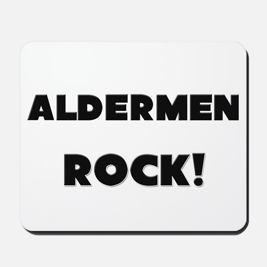 Aldermen ROCK Mousepad