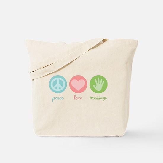 Peace, Love & Massage Tote Bag