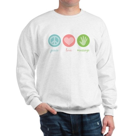 Peace, Love & Massage Sweatshirt