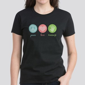 Peace, Love & Massage Women's Dark T-Shirt