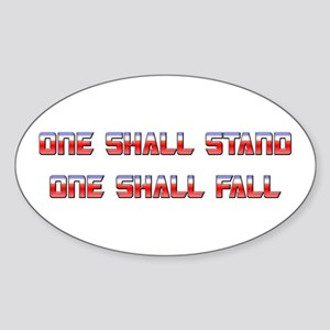 One Shall Stand... 1.0 Oval Sticker