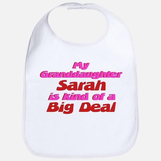 Granddaughter Sarah - Big Dea Bib