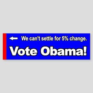 5% Change Bumper Sticker