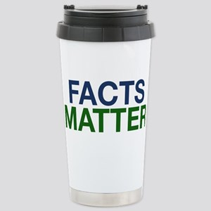 Facts Matter Stainless Steel Travel Mug