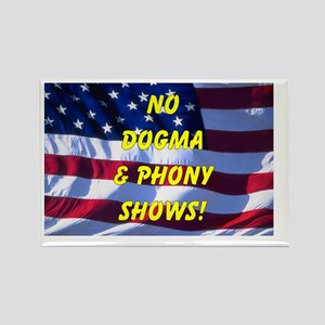 No Dogma and Phony Show Rectangle Magnet