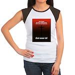 """""""Get over it!"""" Women's Cap Sleeve T-Shirt"""