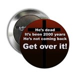 """""""Get over it!"""" 2.25"""" Button (100 pack)"""