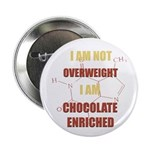 """Chocolate Enriched 2.25"""" Button"""