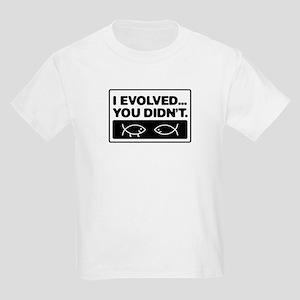 I evolved, You didn't! Kids Light T-Shirt