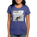 Instant Human Womens Tri-blend T-Shirt