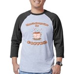 FIN-always-time-coffee Mens Baseball Tee