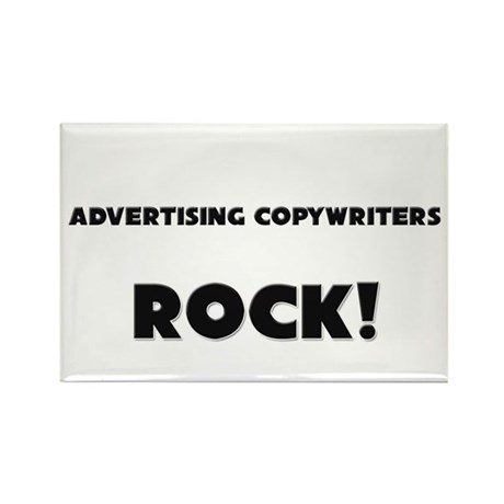 Advertising Copywriters ROCK Rectangle Magnet