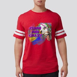 CLEAN AND CRAZY T-Shirt