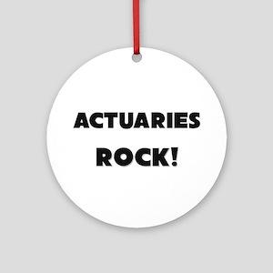 Actuaries ROCK Ornament (Round)