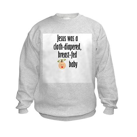 Jesus cloth-diapered breast-fed Kids Sweatshirt