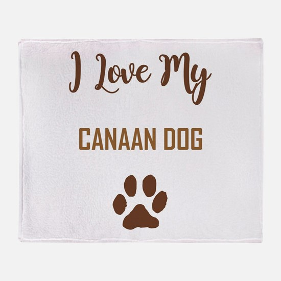 I LOVE MY DOG! Throw Blanket