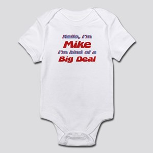 I'm Mike - I'm A Big Deal Infant Bodysuit