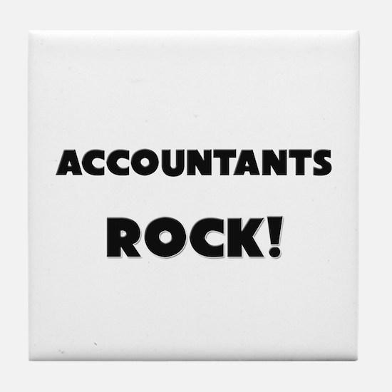 Accountants ROCK Tile Coaster